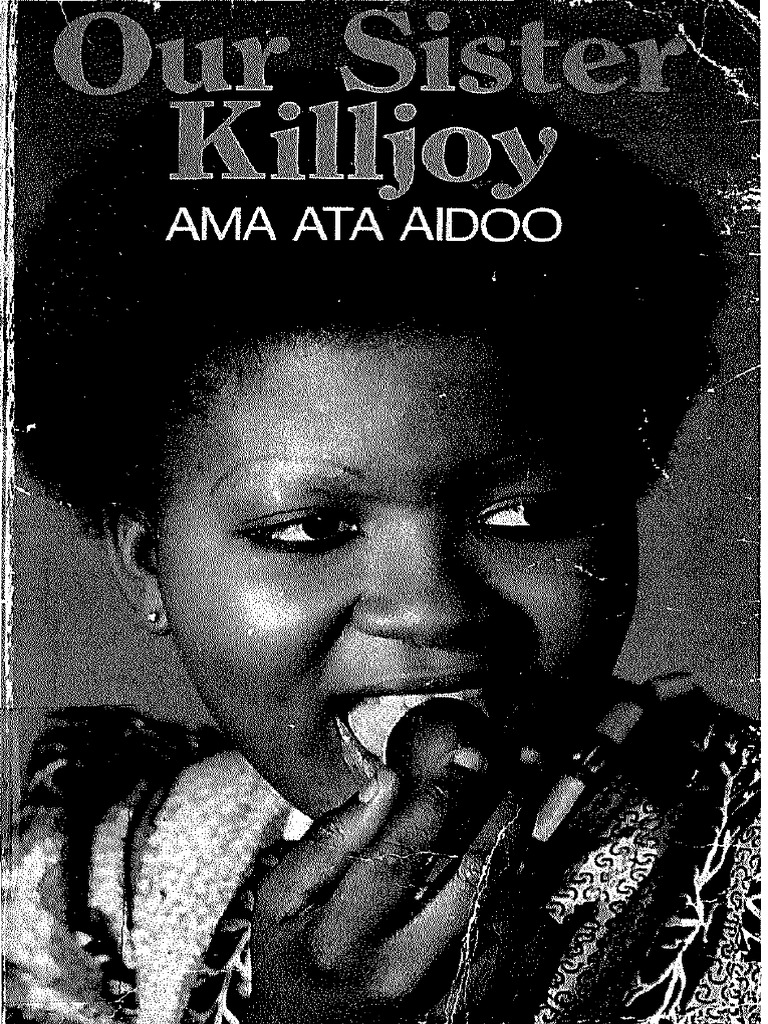 Download Our Sister Killjoy By Ama Ata Aidoo