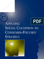 Applying Social Cognition to Consumer Focused Strategy