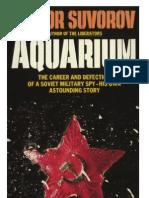 Suvorov - Aquarium - The Career and Defection of a Soviet Spy (1985)