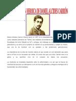 Daniel Alcides Carrión Gracía nació en 1857 en el departamento de Cerro de Pasco y cursó estudios primarios en Tarma
