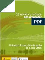 Modulo 2. Sonido y Musica Por ordenador. 03 Extraccion de Audio. CDex
