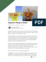 Engineers -- Design to Build