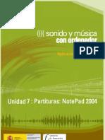 Modulo 2. Sonido y Musica Por ordenador. 08 Partituras. NotePad 2004