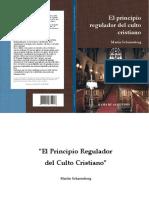 El principio regulador del culto cristiano.  -  Martin Scharenberg - MS-EPRDCC-