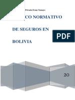 BURTON CORTEZ ALBERTH, MARCO NORMATIVO DE SEGUROS EN BOLIVIA-convertido.pdf