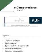 Aula 7 RC1 Nível Físico (Digital vs Analógico Sinais e Ruídos, Tipos de Transmissão, Meios Físicos) - Copy
