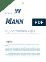 Abby Mann - Eu, locotenentul Kojak 1.0 10 '{Poliţistă}