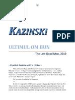 A. J. Kazinski - Ultimul om bun 1.0 10 '{Thriller}.rtf