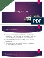 Decision making process (car)