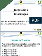 Tecnologia e Inovação - Apresentação 4ª semana