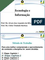 Tecnologia e Inovação - Apresentação 2ª semana
