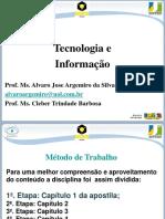Tecnologia e Inovação - Apresentação 1ª semana