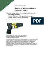 Justiça proíbe tiro de advertência para Força Nacional, PF e PRF
