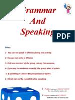 Grammar and Speaking