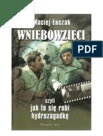 Łuczak Maciej - Wniebowzięci czyli jak to się robi hydrozagadkę