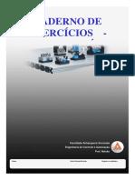 CADERNO - Engenharia de Controle e Automação - Sistema Hidráulicos e Pneumáticos EXERCÍCIOS - ELETROPNEUMÁTICA