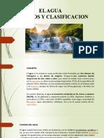 PPT El Agua, Tipos y Clasificacion.pptx