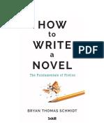 HOW+to+WRITE+a+NOVEL_Bryan+Thomas+Schmidt_Inkitt.pdf