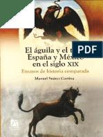 El águila y el toro  España y México en el siglo XIX  ensayos