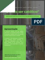 É lindo ser católico! normatizações e aberuras na constituição de uma identidade religiosa online.pdf