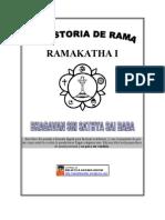 La Historia de Rama I - Ramakatha I