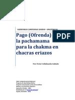 Pago (Ofrenda) a La Pachamama Para La Chakma (Barbecho) en Tierras Eriazos