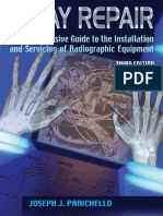 X-RAY_REPAIR_A_Comprehensive_Guide_to_the_Installation_and_Servicing_of_Radiographic_Equipment_Panichello_3_ed_2017