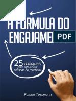 A Formula do Engajamento - 25 passos para influenciar pessoas no facebook - Ramon Tessmann.pdf