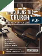 Who Runs the Church__ 4 Views on Church Government (Counterpoints_ Church Life).en.es