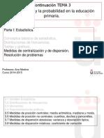 Tema 3 Parte II. Medidas de posicion y dispersion