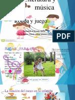 JUEGO Y RONDAS Literatura y música