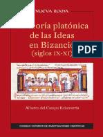 Del Campo Echeverría, Alberto. La Teoría Platónica de Las Ideas en Bizancio (Siglos IX-XI)