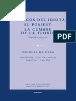 De Cusa, Nicolás. Diálogos Del Idiota; El Possest; La Cumbre de La Teoría