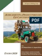 ACERCAMIENTO A PRODUCTORES DEL EJE CAFETERO COLOMBIANO