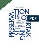 Preservation is Overtaking Us - Rem Koolhaas