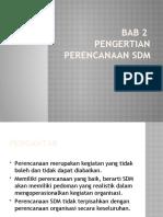 Bab 2 Pengertian Perencanaan SDM.pptx