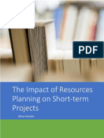 Impact of Resources Planning on Short-term Projects