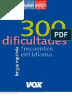 300 dificultades más frecuentes del idioma lengua española