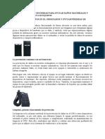 PRECEDIMIENTOS DE SEGIRIDAD PARA EVITAR DAÑOS MATERIALES Y PERDIDA DE DATOS EN LOS EQUIPOS