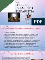 TERCER SACRAMENTO LA EUCARISTIA.pptx