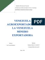 Katherine Marín - Cp 06 - De la Venezuela agroexportadora a la Venezuela minero exportadora