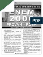 Enem2006 - Prova 04 - Rosa