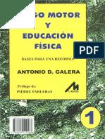 JUEGO MOTOR Y EDUCACIÓN FÍSICA BASES PARA UNA REFORMA
