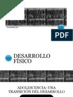 DESARROLLO FÍSICO Y COGNOSCITIVO EN LA ADOLESCENCIA.pptx