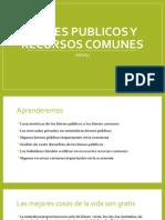 BIENES PUBLICOS Y recursos COMUNES [Autoguardado]