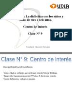 Clase_N__9_Centro_de_Inter_s__UNIDAD_II_La_did_ctica_con_los_ni_os_y_ni_as_de_tres_a_seis_a_os. (1)