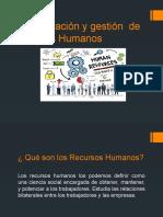 Administración y gestión  de Recursos Humanos
