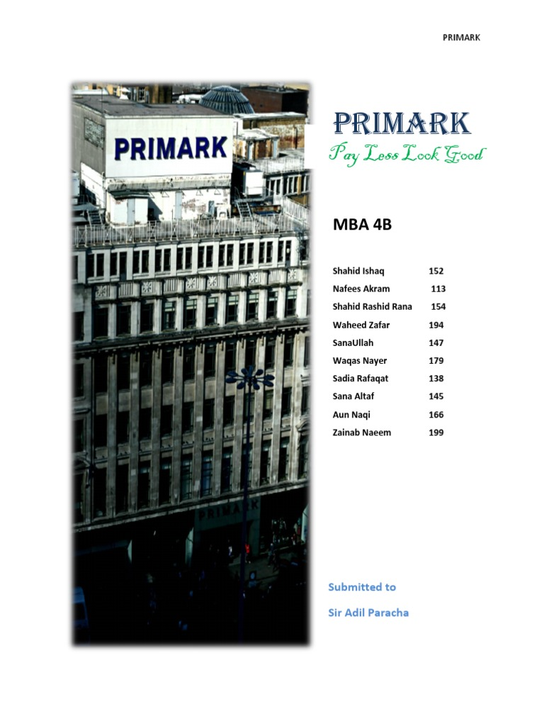 marketing strategies at primark Future marketing strategies 6 3-year financial forcast 8 reference list 9 1 primark swot analysis marketing planning involves looking at all angles, the best.
