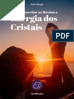 [VIADHARMA] Como Aproveitar ao Máximo a Energia dos Cristais