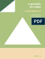 Karl Jaspers - A questão da culpa - A Alemanha e o Nazismo